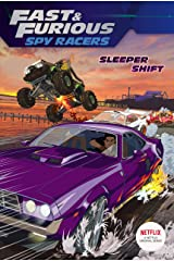 Sleeper Shift (Fast & Furious: Spy Racers) Kindle Edition