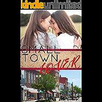 Small Town Lover: A Lesbian Romance