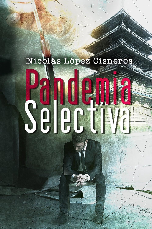 Pandemia selectiva: descubrieron el arma definitiva eBook ...