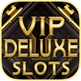 VIP Deluxe Slots: Free Slots Games!