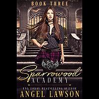 Sparrowood Academy (Book 3): Bully Romance