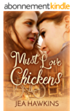Must Love Chickens (English Edition)