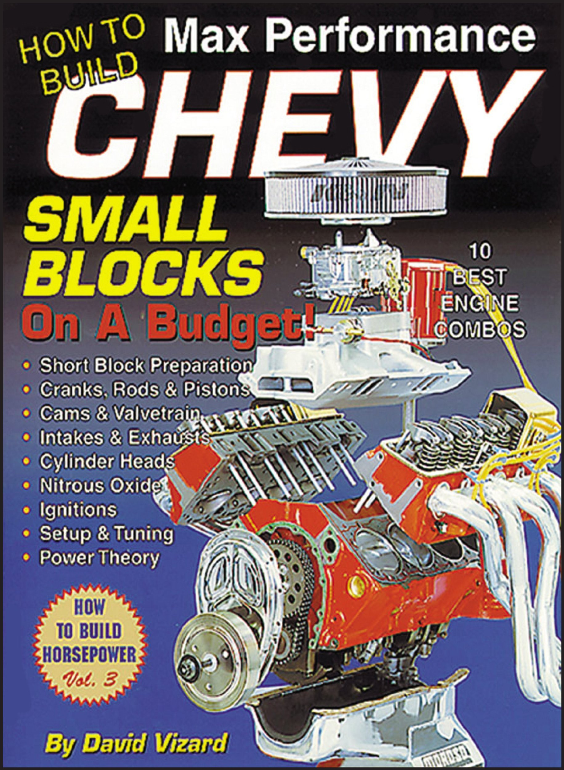 How to Build Max Performance Chevy Small Blocks on a Budget