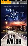 When Night Comes (Jack Turner Suspense Series Book 1)