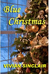 Blue Christmas (Return To Wyoming Book 3) Kindle Edition