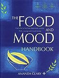 The Food and Mood Handbook (English Edition)