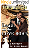 Death On The Loveboat (Mail Order Bride Cozy Mystery Romance Book 2)