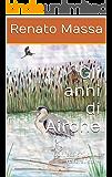 Gli anni di Airone: Confessioni di un naturalista 4