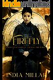 Firefly: A Japanese Historical Fiction Novel (Warrior Woman of the Samurai Book 1)