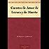 Cuentos de Amor de Locura y de Muerte (免费公版书) (Spanish Edition)