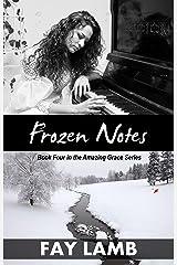 Frozen Notes (Amazing Grace Book 4) Kindle Edition
