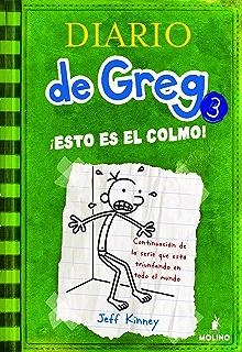 Diario de greg 3.!Esto es el colmo! (Spanish Edition)