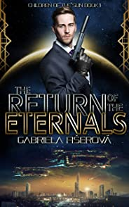 The Return of the Eternals (Children of the Sun Book 1) (English Edition)