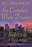 The Complete Where Dreams: A Pike Place Market Seattle romance collection