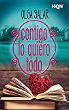 Contigo lo quiero todo (HQÑ) (Spanish Edition)