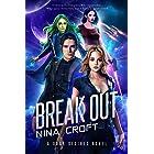 Break Out (Dark Desires Book 1)