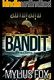 Bandit: A James Bandit Thriller