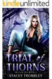 Trial of Thorns (Wicked Fae Book 1)