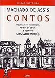 Contos de Machado de Assis: Organização, Indrodução, Revisão de Textos e Notas de Massaud Moisés