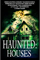 Haunted: Houses: A Collection of 11 Ghost Stories Kindle Edition