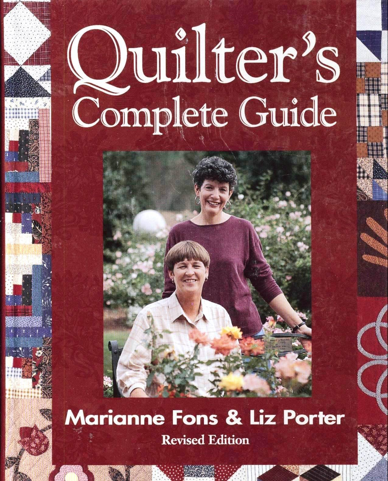 Quilter's Complete Guide: Marianne Fons, Liz Porter: 9780848725020:  Amazon.com: Books