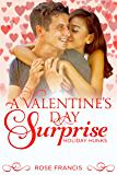 A Valentine's Day Surprise (Holiday Hunks Book 2)