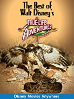 The Best Of Walt Disney's True-Life Adventures