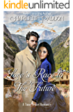 Love's Race To The Future: A Time Travel Romance