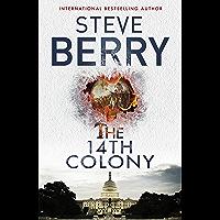 The 14th Colony: Book 11 (Cotton Malone Series) (English Edition)