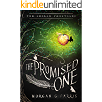 The Promised One (The Chalam Færytales Book 1)