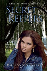 Secret Keepers (Bending Willow Trilogy Book 2)