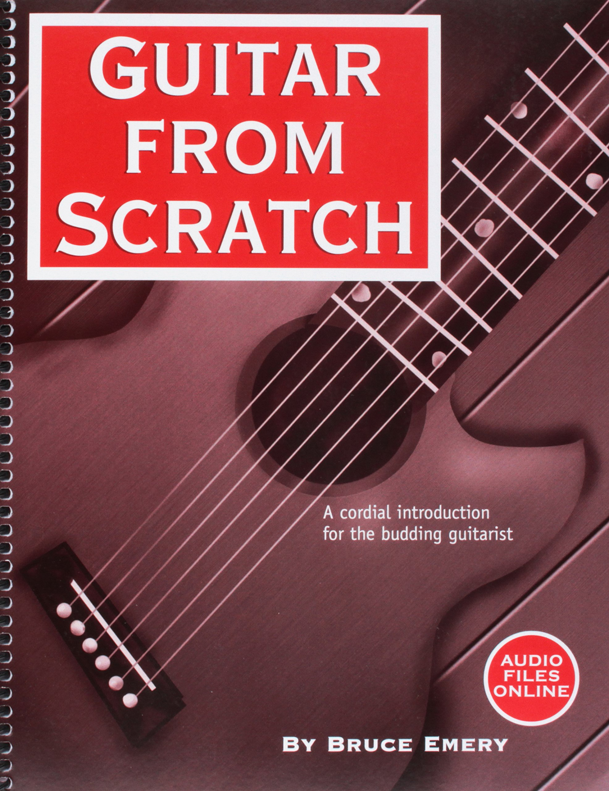 Guitar from Scratch - A Cordial Introduction for the Budding Guitarist ebook
