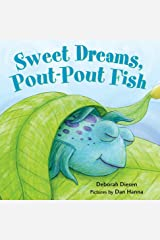 Sweet Dreams, Pout-Pout Fish (A Pout-Pout Fish Mini Adventure Book 5) Kindle Edition
