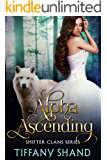 Alpha Ascending (Shifter Clans Book 2)