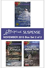 Love Inspired Suspense November 2015 - Box Set 2 of 2: An Anthology (Northern Border Patrol) Kindle Edition