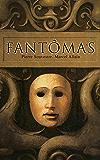 Fantômas: Mystery Novel