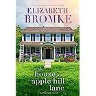 The House on Apple Hill Lane: A Harbor Hills Novel (Book 1)