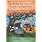 Scribbles, Sorrows, and Russet Leather Boots: The Life of Louisa May Alcott