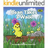 Bean Takes a Walk (Bean in the Garden Book 1)