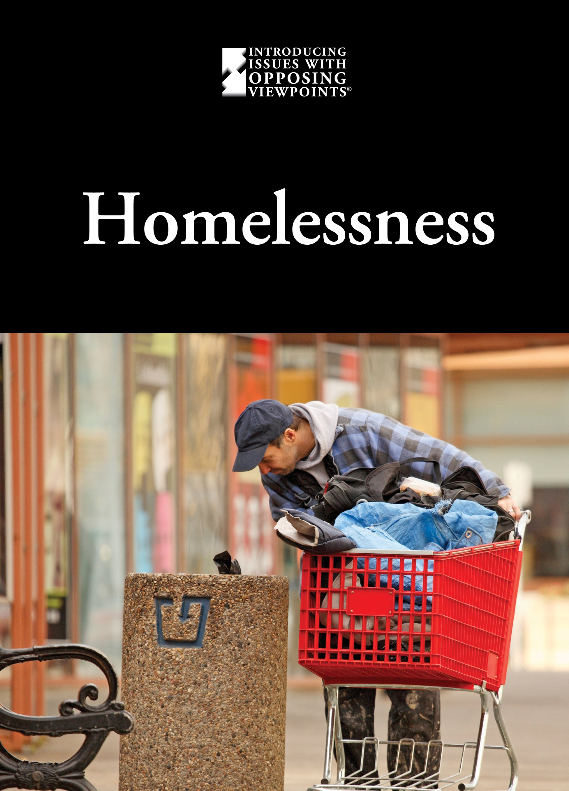 Homelessness (Introducing Issues With Opposing Viewpoints) PDF