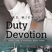 Duty & Devotion: Faith, Love, and Devotion: Book 3