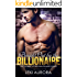Bought Out by the Billionaire: A single mom, bad boy, alpha male romance (The Stonecutters Billionaires)