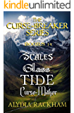 The Curse-Breaker Series: Books 1-4: Scales, Glass, Tide, and Curse-Maker