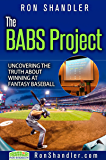 The BABS Project: Uncovering the Truth About Winning at Fantasy Baseball