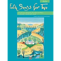 Folk Songs for Two: 11 Folk Songs Arranged for Two Voices and Piano . . . For Recitals, Concerts, and Contests (For Two…