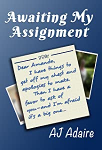 Awaiting My Assignment (Friends Book 2)