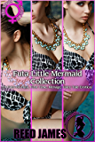 Futa Little Mermaid Collection: (A Futa-on-Futa, First Time, Menage, Fairy Tale Erotica)