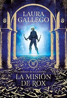 La misión de Rox (Guardianes de la Ciudadela 3) (Spanish Edition)