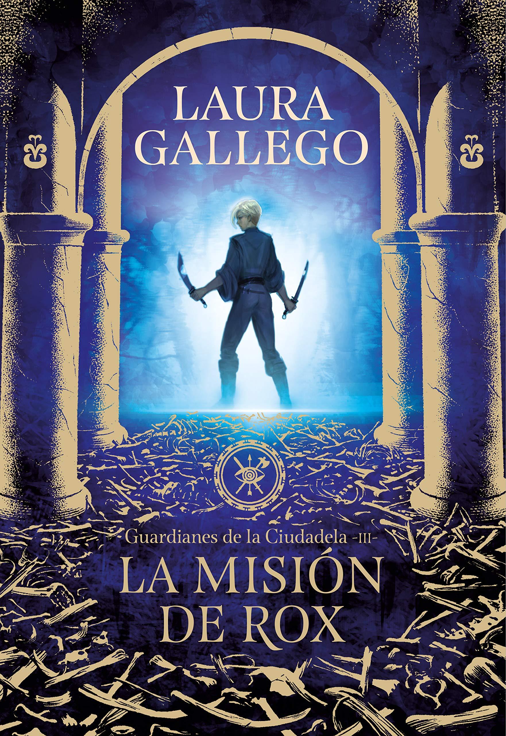 La misión de Rox (Guardianes de la Ciudadela 3): Amazon.es: Gallego, Laura: Libros