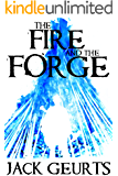 The Fire and the Forge (Pantheon Book 1)